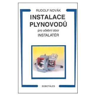 Novák Rudolf: Instalace plynovodů - pro učební obor Instalatér cena od 145 Kč