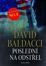 David Baldacci: Poslední na odstřel cena od 319 Kč