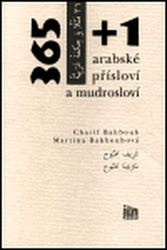Charif Bahbouh: 365+1 arabské přísloví a mudrosloví cena od 105 Kč