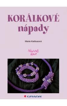 Marie Kielbusová: Korálkové nápady - 51 šperků z dutinek cena od 78 Kč