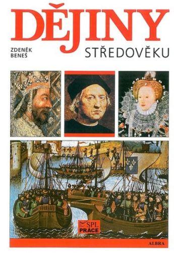 Radek Beneš: Dějiny středověku cena od 211 Kč