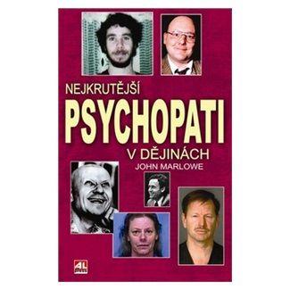 John Marlowe: Nejkrutější psychopati v dějinách cena od 187 Kč
