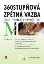 Marián Kubeš, Lubica Šebestová: 360stupňová zpětná vazba jako nástroj rozvoje lidí cena od 206 Kč
