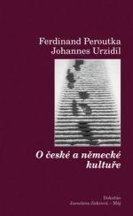 Johannes Urzidil, František Peroutka: O české a německé kultuře cena od 137 Kč