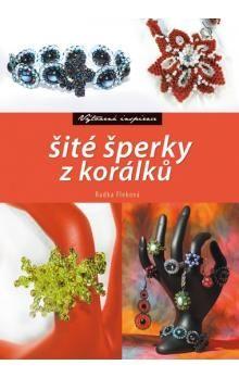 Radka Fleková: Šité šperky z korálků cena od 138 Kč