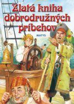 Zlatá kniha dobrodružných príbehov cena od 0 Kč