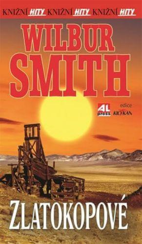 Wilbur Smith: Zlatokopové (Wilbur Smith) cena od 192 Kč