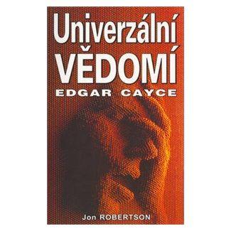 Jon Robertson: Univerzální vědomí cena od 79 Kč
