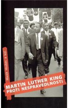 Martin Luther King proti nespravedlnosti cena od 71 Kč