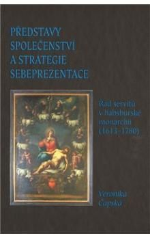 Veronika Čapská: Představy společenství a strategie sebeprezentace cena od 226 Kč
