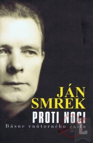 Ján Smrek: Proti noci cena od 273 Kč