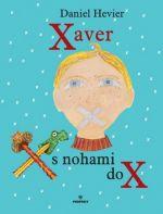 Daniel Hevier: Xaver s nohami do X cena od 0 Kč