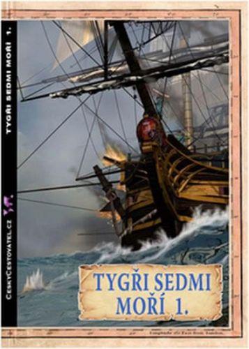 Jacques Marseille: Tygři sedmi moří 1. - Francouzští korzáři 1340 - 1697 cena od 116 Kč