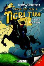 Thomas Brezina: Jazdec bez hlavy cena od 152 Kč