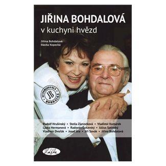 Slávka Kopecká, Jiřina Bohdalová: Jiřina Bohdalová v kuchyni hvězd cena od 179 Kč