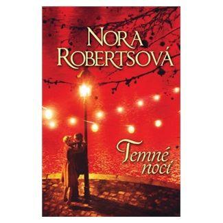 Nora Roberts: Temné noci cena od 0 Kč