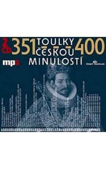 Josef Veselý: Toulky českou minulostí 351-400 - 2CD/MP3 cena od 224 Kč