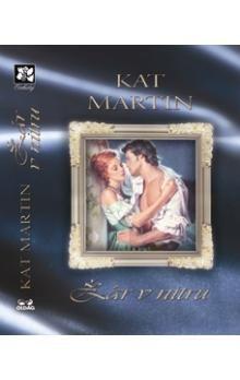 Kat Martin: Žár v nitru cena od 119 Kč