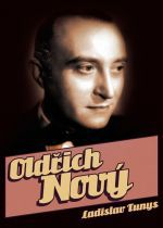 Ladislav Tunys: Oldřich Nový cena od 199 Kč