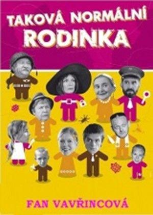 Fan Vavřincová: Taková normální rodinka se vrací - 2. vydání cena od 70 Kč