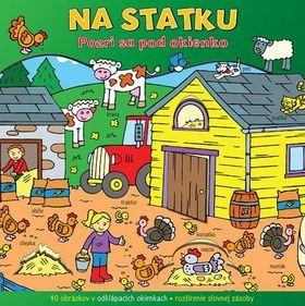 Svojtka SK Na statku - Pozri sa pod okienko cena od 0 Kč