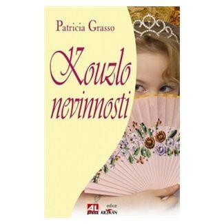 Patricia Grasso: Kouzlo nevinnosti cena od 193 Kč