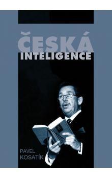 Pavel Kosatík: Česká inteligence cena od 0 Kč