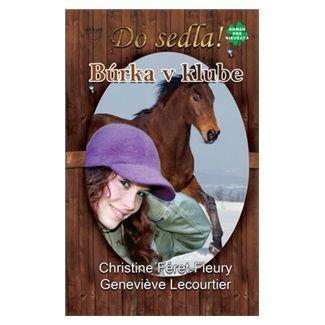 Genevieve Lecourtier, Christine Féret-Fleury: Búrka v klube cena od 133 Kč
