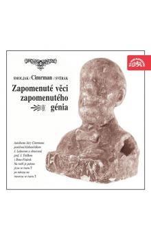 SUPRAPHON CD-Zapomenuté věci zapomenutého génia (divadlo J. Cimrmana) cena od 123 Kč