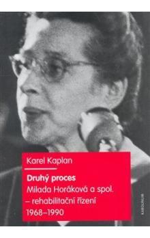 Karel Kaplan: Druhý proces cena od 267 Kč