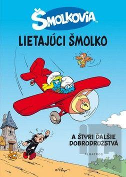 ALBATROS Létajúci šmolko a štyri ďalšie dobrodružstvá cena od 136 Kč