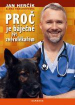 Jan Herčík: Proč je báječné být zvěrolékařem cena od 169 Kč