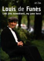 Jiří Žák: Louis de Funés Lidé jsou komedianti, my jsme herci cena od 199 Kč
