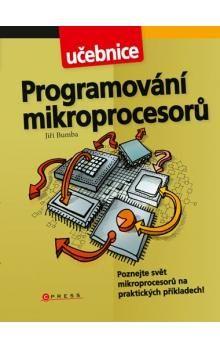 Jiří Bumba: Programování mikroprocesorů cena od 135 Kč