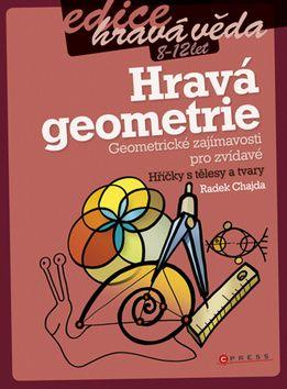 Radek Chajda: Hravá geometrie cena od 101 Kč