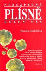 Christine Heideklang: Nebezpečné plísně cena od 146 Kč