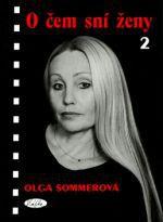 Olga Sommerová: O čem sní ženy 2 (E-KNIHA) cena od 0 Kč