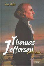 NAVA Thomas Jefferson ještě žije cena od 147 Kč