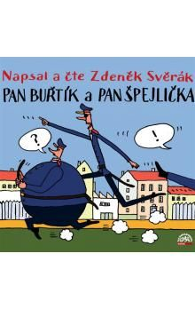 Zdeněk Svěrák: Pan Buřtík a pan Špejlička cena od 200 Kč
