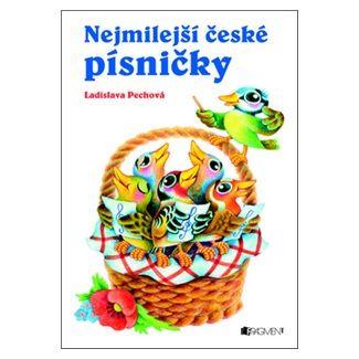 Ladislava Pechová: Nejmilejší české písničky cena od 140 Kč