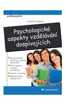 Lenka Krejčová: Psychologické aspekty vzdělávání dospívajících cena od 167 Kč