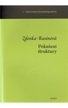 Zdenka Rusínová: Pokušení struktury cena od 139 Kč