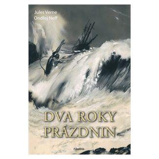 Jules Verne, Ondřej Neff: Dva roky prázdnin - Nová verze cena od 189 Kč
