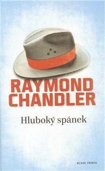 Raymond Chandler: Hluboký spánek cena od 116 Kč