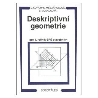 Korch: Deskriptivní geometrie I. pro 1.r. SPŠ stavební cena od 130 Kč