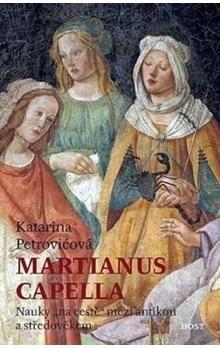 Katarina Petrovičová: Martianus Capella cena od 143 Kč