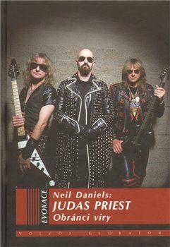 Neil Daniels: Judas Priest cena od 259 Kč