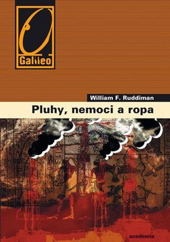 William F. Ruddiman: Pluhy, nemoci a ropa cena od 210 Kč