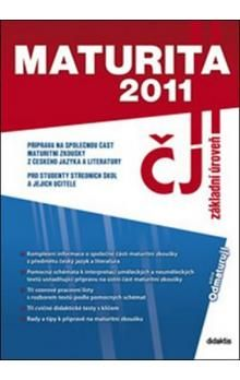 didaktis Maturita 2011 Český jazyk a literatura cena od 68 Kč