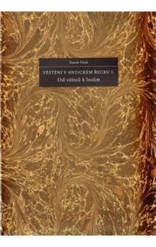 Tomáš Vítek: Věštění v antickém Řecku I. cena od 343 Kč